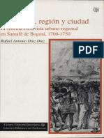Rafael Antonio Díaz Díaz - Esclavitud, región y ciudad