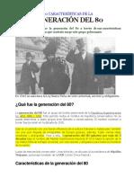 10 Características de La Generacion Del 80