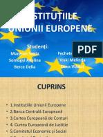 INSTITUȚIILE UNIUNII EUROPENE(1).pptx