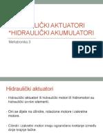 11. Hidraulički Aktuatori i Akumulatori