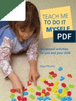 Maja Pitamic - Teach Me to Do It Myself