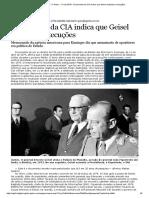 Documento da CIA indica que Geisel autorizou execuções