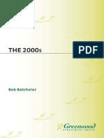 The 2000s, Bob Batchelor