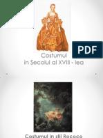 ISTORIA COSTUMULUI Costumul in Secolul Al XVIII-lea -Rococo Si Neoclasic - Rezumat