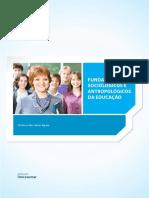 Fundamntos sociologicos e antropologicos da educação