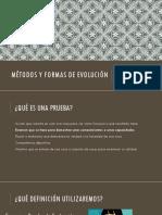 Métodos y Formas de Evolución
