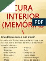 Cura Interior (Memórias)