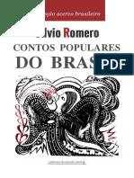 Contos Populares Do Brasil Silvio Romero Cadernos Do Mundo Inteiro