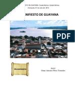 El Manifiesto de Guayana de Omar Antonio Perez Tomedez