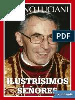 Albino Luciani - Ilustrisimos Senores