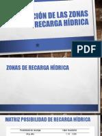 DEFINICIÓN DE LAS ZONAS DE RECARGA HÍDRICA.pptx