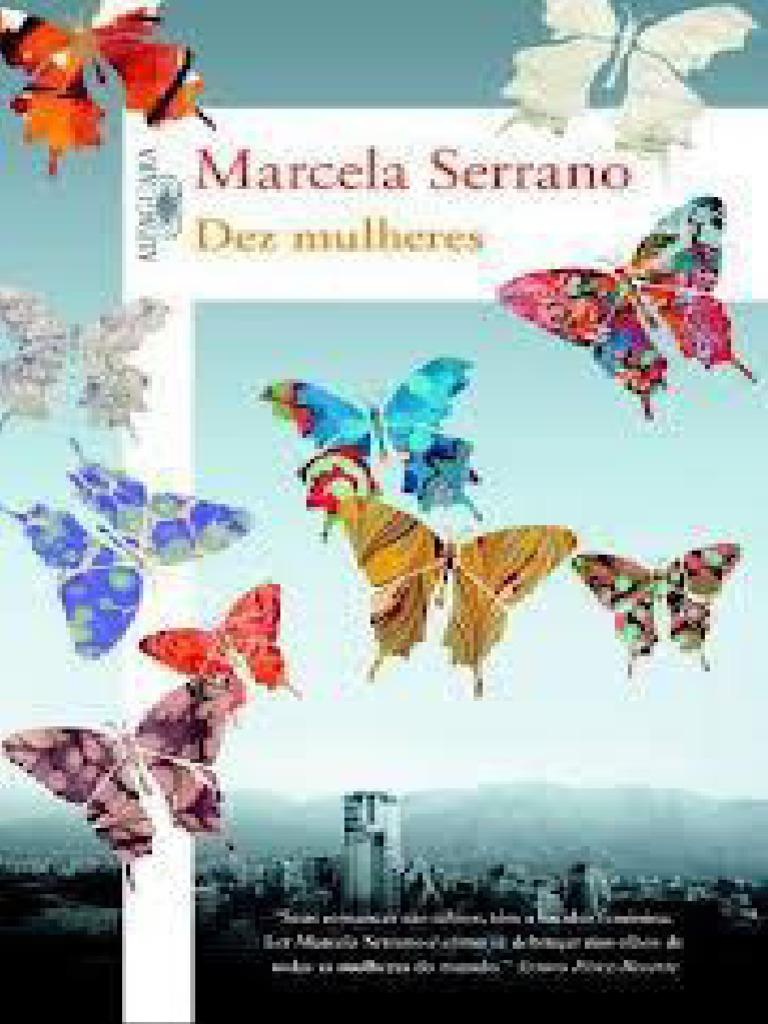 f7ef730c3fb2a Dez Mulheres - Marcela Serrano