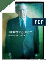Pierre Boulez - Images Exposed