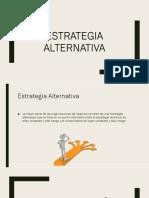 Estrategia Alternativa