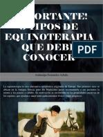 Atahualpa Fernández Arbulu - ¡Importante!, 3 Tipos de Equinoterapia Que Debe Conocer