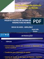 Projetos e Gestão de Sistema de Rejeitos Perspecitivas No Brasil