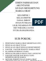 Manajemen Farmasi Dan Akuntansi (Mengkaji Dan Menghitung Harga Obat)_(1)