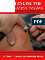 Challenging the Vaccine Dogma