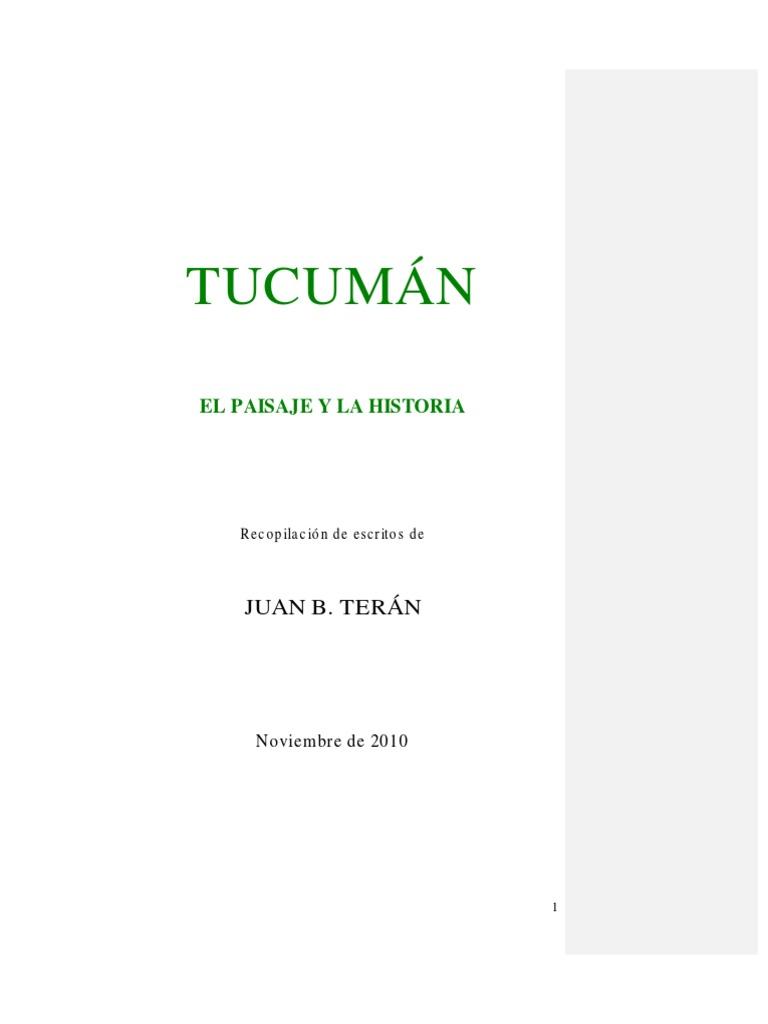 TucumanElPaisajeylaHistoria Juan B Teran