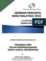 Peranan ITNM dalam Memperkasakan Karya-karya Terjemahan oleh Encik Mohd. Khair Ngadiron