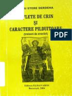 Mihai Stere Derdena - Suflete de crin si caractere pilduitoare - 2004