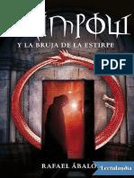 Grimpow y La Bruja de La Estirpe - Rafael Abalos