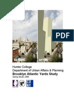 Hunter College Department of Urban Affairs & Planning,  Brooklyn Atlantic Yards Study, Spring Studio 2006. Atlantic Terminal Urban Renewal Area (ATURA)