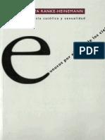 Uta Ranke-Heinemann-Eunucos por el Reino de los cielos. La Iglesia católica y la sexualidad-Trotta (1994) (1).pdf