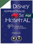 Tages Se Disney Administrasse Seu Hospital
