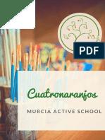 Dossier Cuatronaranjos Murcia Active School