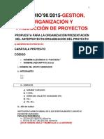 Propuesta Para La Organización Del Proyecto