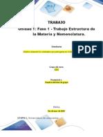 Formato entrega Trabajo Colaborativo – Unidad 1 Fase 1 - Trabajo Estructura de la Materia y Nomenclatura_Grupo xxx-1 (1).doc