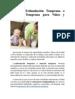 Qué Es Estimulación Temprana o Atención Temprana Para Niños y Bebés
