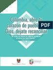 COLOMBIA ABRE TU CORAZÓN DE PUEBLO DE DIOS DÉJATE RECONCILIAR
