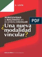Agresividad y maltrato en el ámbito escolar. Eduardo Levin.pdf