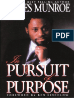 Dr Myles Munroe - In Pursuit of Purpose
