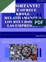 Ramiro Helmeyer - ¡Importante!, ¿Qué ofrece Kroll Relativamente a Los Recursos de Las Empresas?