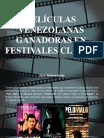 Erick Malpica Flores - Películas venezolanas ganadoras en festivales Clase A