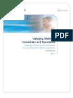 Ubiquity, Mobility, Immediacy and Translation