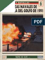 Ejercitos y Batallas 06 - Las Fuerzas navales en la guerra del Golfo.pdf
