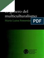 Maria Luisa Femenias - El Genero Del Multiculturalismo