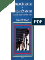 Pedagogia Social y Educacion Social Construccion Cientifica e Intervencion Practica