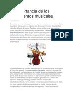 La Importancia de Los Instrumentos Musicales