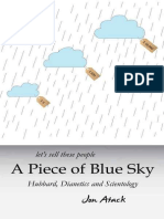 Atack - Let's Sell These People a Piece of Blue Sky; Hubbard, Dianetics and Scientology (2013)