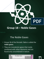 Group 18 Presentation - Noble Gases
