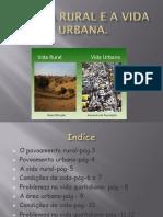 A Vida Rural e a Vida Urbana