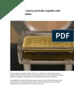 Oro Cae Por Cuarta Jornada Seguida Ante Repunte Del Dólar