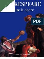 William Shakespeare, a cura di Mario Praz - Tutte le opere (1993, Sansoni).pdf