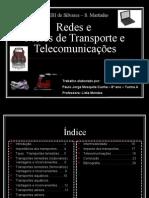 MEIOS DE TRANSPORTE E TELECOMUNICAÇÕES
