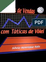 Sílvio Henrique Reis - Técnicas de Vendas com Táticas de Vôlei.pdf